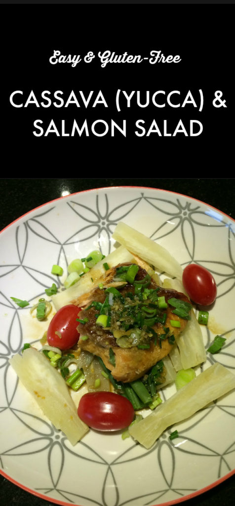 Cassava (Yucca) & Salmon Salad