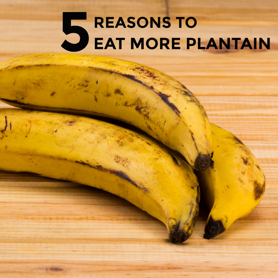 5-reasons-eat-plantain